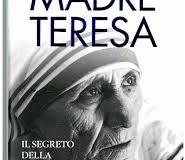 """Presentazione del libro """"Madre Teresa, il segreto della santità"""" di Saverio Gaeta"""