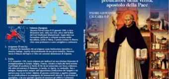 San Vincenzo Ferreri, uomo della Parola, predicatore della Verità, apostolo della Pace di Fr. Giovanni Calcara O.P.