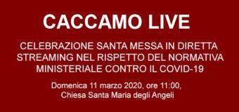 Celebrazione della Santa Messa di domenica 15 marzo 2020 in diretta streaming