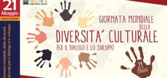 21 maggio: Giornata Mondiale della Diversità Culturale per il dialogo e lo sviluppo