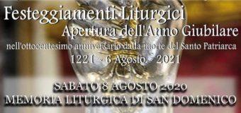 """Apertura dell'Anno Giubilare nell'ottocentesimo anniversario del """"Dies Natalis"""" di San Domenico"""
